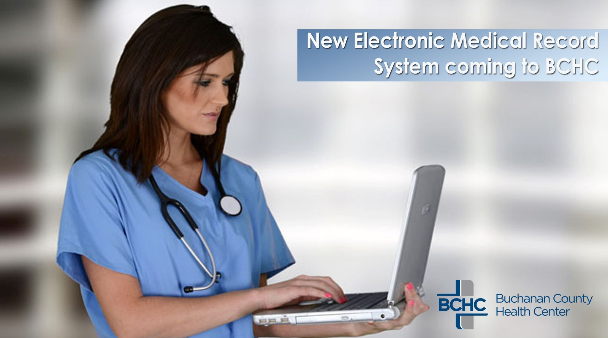 BCHC Introduces New Electronic Medical Record System